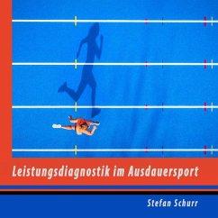 Leistungsdiagnostik im Ausdauersport (eBook, ePUB)