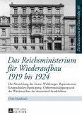 Das Reichsministerium fuer Wiederaufbau 1919 bis 1924 (eBook, ePUB)