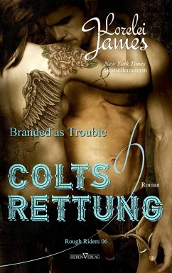 Branded As Trouble - Colts Rettung