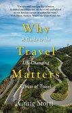 Why Travel Matters (eBook, ePUB)