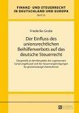 Der Einfluss des unionsrechtlichen Beihilfenverbots auf das deutsche Steuerrecht (eBook, ePUB)
