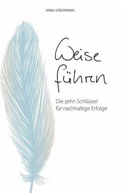 Weise führen (eBook, ePUB)