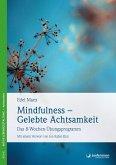 Mindfulness - Gelebte Achtsamkeit (eBook, ePUB)
