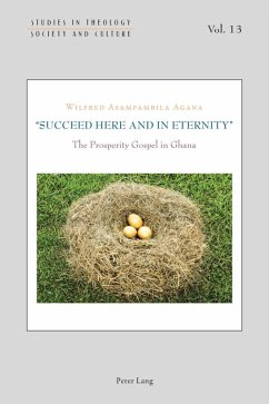 Succeed Here and in Eternity (eBook, PDF) - Agana, Wilfred Asampambila