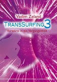 Transsurfing 3 (eBook, ePUB)