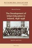 Development of Infant Education in Ireland, 1838-1948 (eBook, PDF)