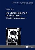 Die Chronologie von Emily Brontes Wuthering Heights (eBook, ePUB)