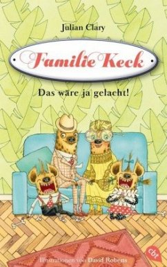 Das wäre ja gelacht! / Familie Keck Bd.1 (Mängelexemplar)