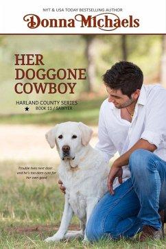 Her Doggone Cowboy (Harland County Series, #11)...