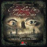 Die geheimnisvollen Fälle von Edgar Allan Poe und Auguste Dupin - Die toten Augen von Paris, 1 Audio-CD