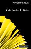 Understanding Buddhism (eBook, ePUB)