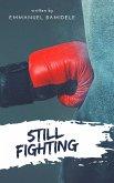 Still Fighting (eBook, ePUB)