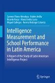 Intelligence Measurement and School Performance in Latin America (eBook, PDF)