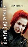 My Time as Caz Hazard (eBook, ePUB)