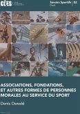 Associations, fondations, et autres formes de personnes morales au service du sport (eBook, PDF)