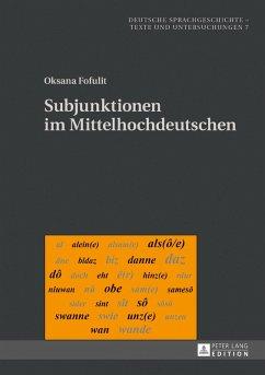Subjunktionen im Mittelhochdeutschen (eBook, ePUB) - Fofulit, Oksana