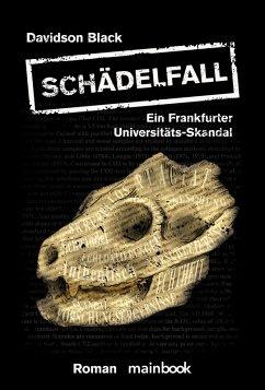 Schädelfall - Ein Frankfurter Universitäts-Skandal (eBook, ePUB) - Black, Davidson