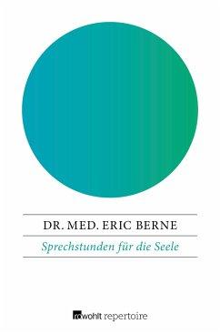 Sprechstunden für die Seele - Berne, Eric