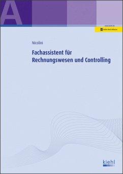 Fachassistent für Rechnungswesen und Controlling - Nicolini, Hans J.