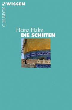 Die Schiiten - Halm, Heinz