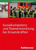 Sozialkompetenz und Teamentwicklung bei Einsatzkräften (eBook, ePUB)