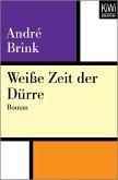 Weiße Zeit der Dürre (eBook, ePUB)