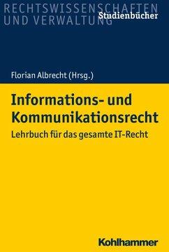 Informations- und Kommunikationsrecht (eBook, ePUB)