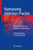 Humanizing Addiction Practice (eBook, PDF)