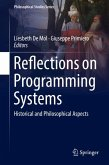 Reflections on Programming Systems