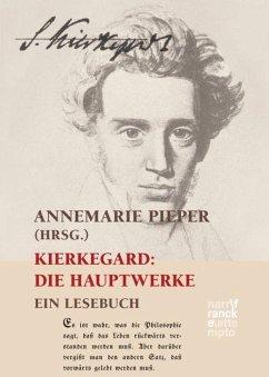 Kierkegaard: Die Hauptwerke - Kierkegaard, Søren