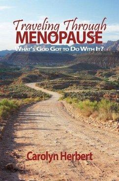 Traveling Through Menopause - Herbert, Carolyn