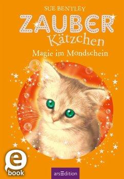Zauberkätzchen - Magie im Mondschein (eBook, ePUB) - Bentley, Sue