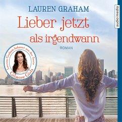 Lieber jetzt als irgendwann (MP3-Download) - Graham, Lauren