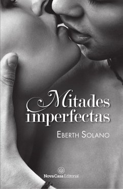 Mitades imperfectas (eBook, ePUB) - Solano, Eberth