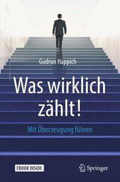 Was wirklich zählt! (eBook, PDF) - Happich, Gudrun
