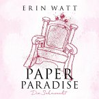 Paper Paradise - Die Sehnsucht / Paper Bd.5 (MP3-Download)