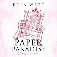 Paper Paradise - Die Sehnsucht / Paper Bd.5 (MP3-Download) - Watt, Erin