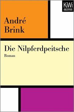 Die Nilpferdpeitsche (eBook, ePUB) - Brink, André