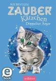 Zauberkätzchen - Doppelter Ärger (eBook, ePUB)