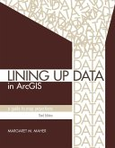 Lining Up Data in ArcGIS (eBook, ePUB)