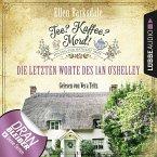 Die letzten Worte des Ian O'Shelley / Tee? Kaffee? Mord! Bd.2 (MP3-Download)