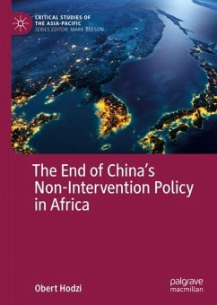 The End of China´s Non-Intervention Policy in Africa - Hodzi, Obert