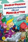 SparkofPhoenix: Das ultimative Handbuch für alle Minecrafter