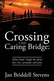 Crossing the Caring Bridge