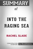 Summary of Into The Raging Sea by Rachel Slade