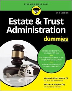 Estate & Trust Administration for Dummies - Munro, Margaret A.; Murphy, Kathryn A.