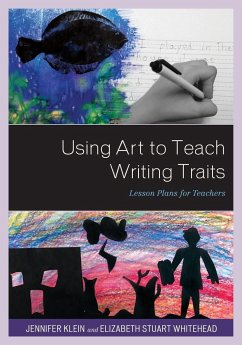 Using Art to Teach Writing Traits: Lesson Plans...
