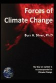 Forces of Climate Change: The War on Carbon is Inconsequential to Climate Change