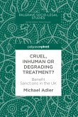 Cruel, Inhuman or Degrading Treatment? (eBook, PDF)