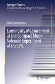 Luminosity Measurement at the Compact Muon Solenoid Experiment of the LHC (eBook, PDF)